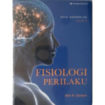 Erlangga Buku - Fisiologi Perilaku Jl. 2 Ed. 11