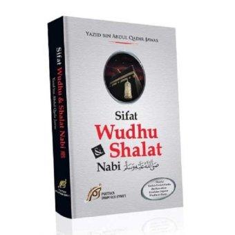 Sifat Wudhu & Shalat Nabi