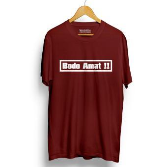 Kaos Distro BODO AMAT Maroon T-Shirt Lengan Pendek