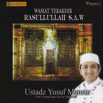 Virgo Multi Cipta Ustadz Yusuf Mansur - Wasiat Terakhir Rasullullah S.A.W