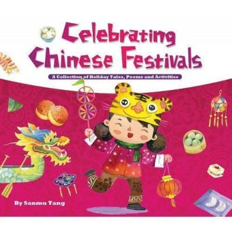 Periplus - Celebrating Chinese Festivals: A Collection of Holiday Tales