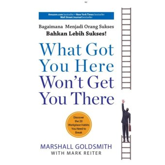 PLP Book Buku: What Got You Here Won?t Get You There