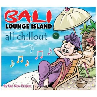 Maharani Record - Bali Lounge Island All Chill Out Part 1 - Music CD