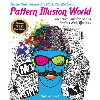Renebook - Pattern Illusion World (My Own World 4 Series): Coloring Book for Adults - Soft Cover