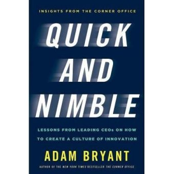 Periplus - Quick and Nimble: Lessons from Leading CEOs on How to Create a Culture of Innovation