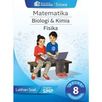 PesonaEdu Koleksi Soal Digital Asesmatik Siswa BIOKIM Fisika & Matematika Kelas 8 K2006