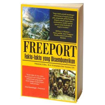 Buku Seru Freeport Fakta-fakta yang Disembunyikan