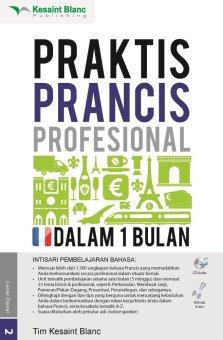 Kesaint Blanc Praktis Prancis Profesional dalam 1 Bulan
