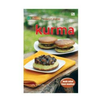 Gramedia - KURMA: 25 Resep Kreatif Olahan