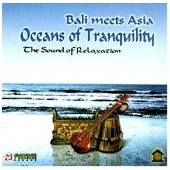 Maharani Record - Bali Meets Asia Ocean Of Tranquility - Music CD