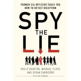 Periplus - Spy the Lie: Former CIA Officers Teach You How to Detect Deception