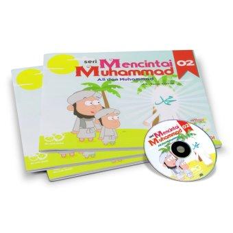 Buku Kita - Mencintai Muhammad 02: Ali dan Muhammad