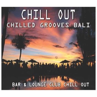 Maharani Record - Chill Out Chilled Groves Bali - Music CD