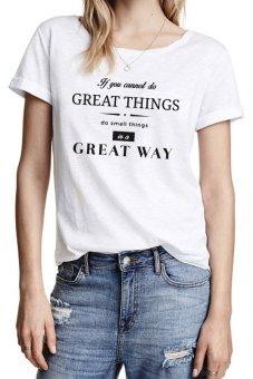 Kaos Great Things Quote - Putih