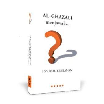 Lentera Hati Al-Ghazali Menjawab 100 Soal Keislaman - Buku Islam