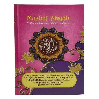 Al-Qur'an Terjemahan Mushaf Aisyah - Cover Pink