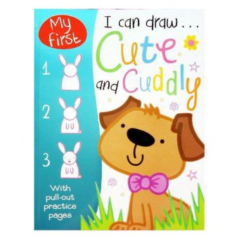 Genius Buku Anak - My First I Can Draw Cute and Cuddly with Pull-Out Practice Pages