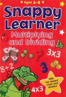 Tiyo Tiyo Books - Snappy Learner 6-8 : Multiplying & Dividing