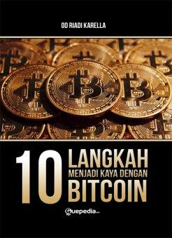 Guepedia 10 Langkah Menjadi Kaya dengan Bitcoin