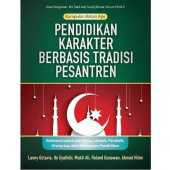 Book Pendidikan Karakter Berbasis Tradisi Pesantren
