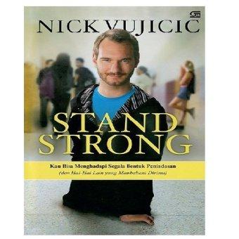 Uranus Gramedia - Stand Strong - Nick Yujicic
