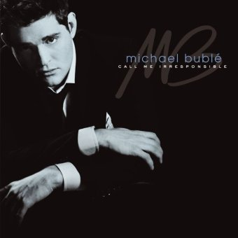 Warner Music Indonesia - Michael Buble - Call Me Irresponsible