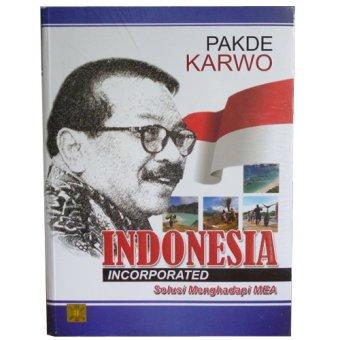 Prenada - Indonesia Incorporated - Dr. H. Soekarwo