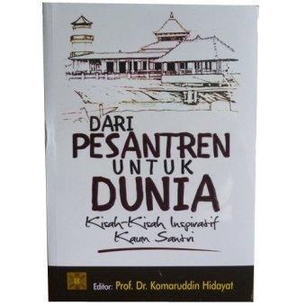 Prenada - Dari Pesantren Untuk Dunia - Prof. Dr. Komaruddin Hidayat