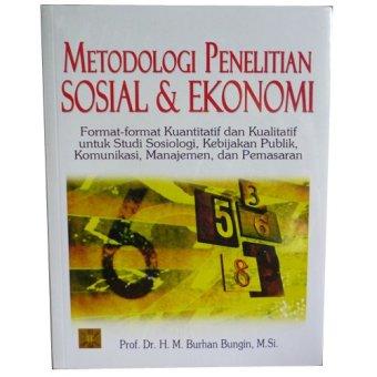 Prenada - Metodologi Penelitian Sosial & Ekonomi - Prof. Dr. H. M. Burhan Bungin, M.Si.