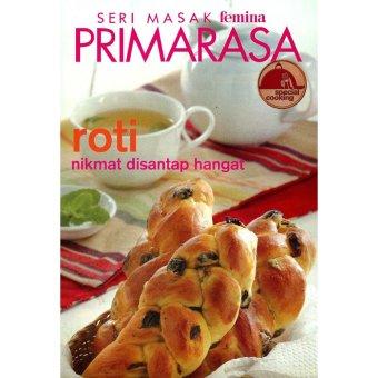 PT. Akses Media Favorit Primarasa Spesial Cooking - Roti nikmat disantap hangat