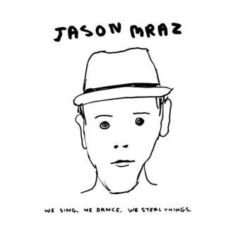 Warner Music Indonesia - Jason Mraz - We Sing, We Dance We Steal Things