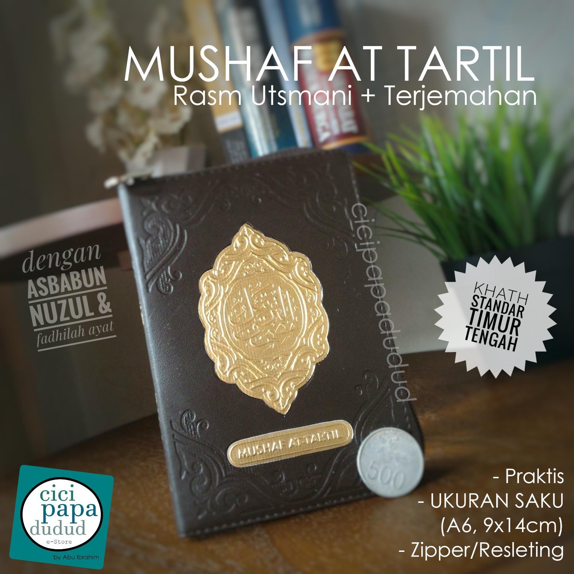 Mushaf AlQuran AT TARTIL Utsmani Madinah + Terjemahan + Asbabun Nuzul