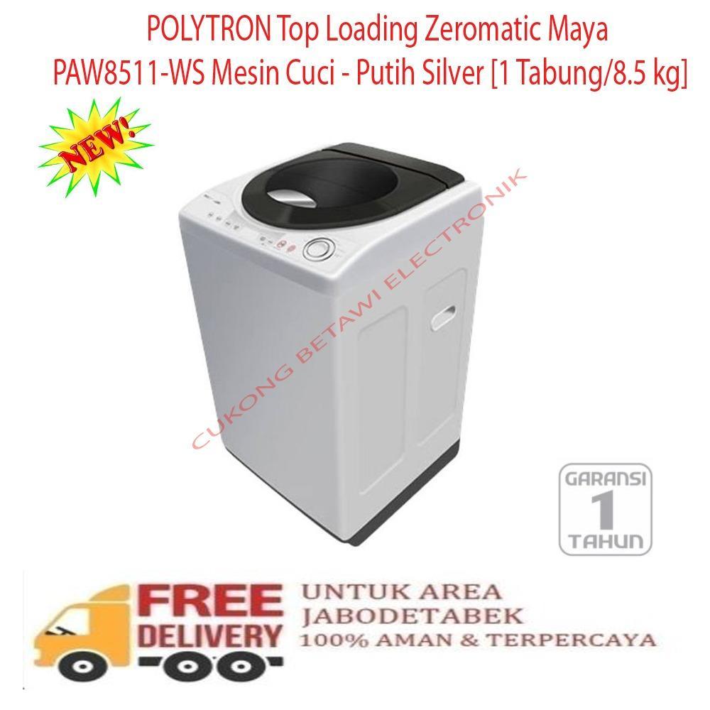 POLYTRON Top Loading Zeromatic Maya PAW8511-WS Mesin Cuci - Putih Silver [1 Tabung/8.5 kg]-KHUSUS JABODETABEK