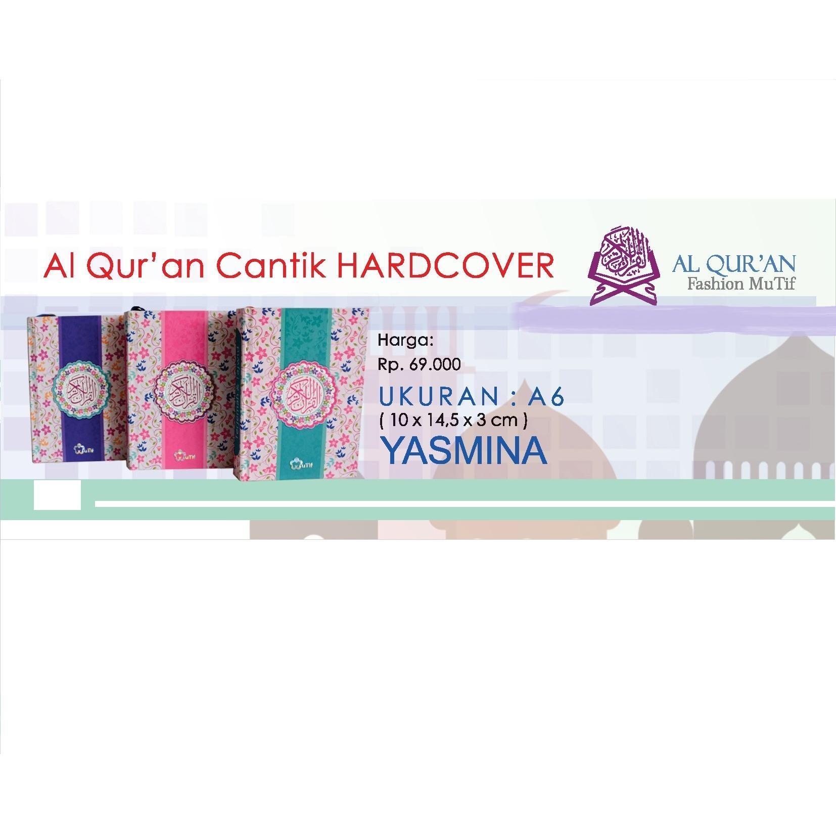 Mutif Al-Qur'an Cantik Yasmina HardCover Tafsir Perkata Al-Quran Wanita Terbaru