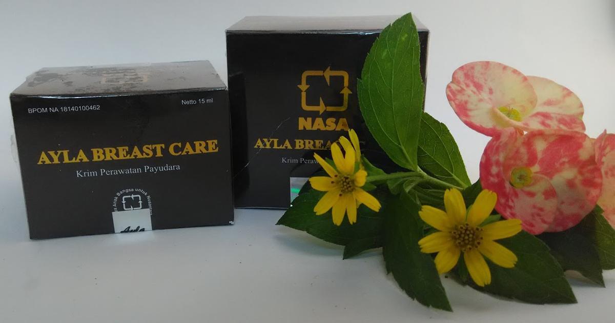 Ayla Breast Care Asli NASA - Cream Perawatan Payudara Asli