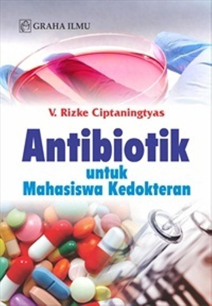 Antibiotik Untuk Mahasiswa Kedokteran - Graha Ilmu