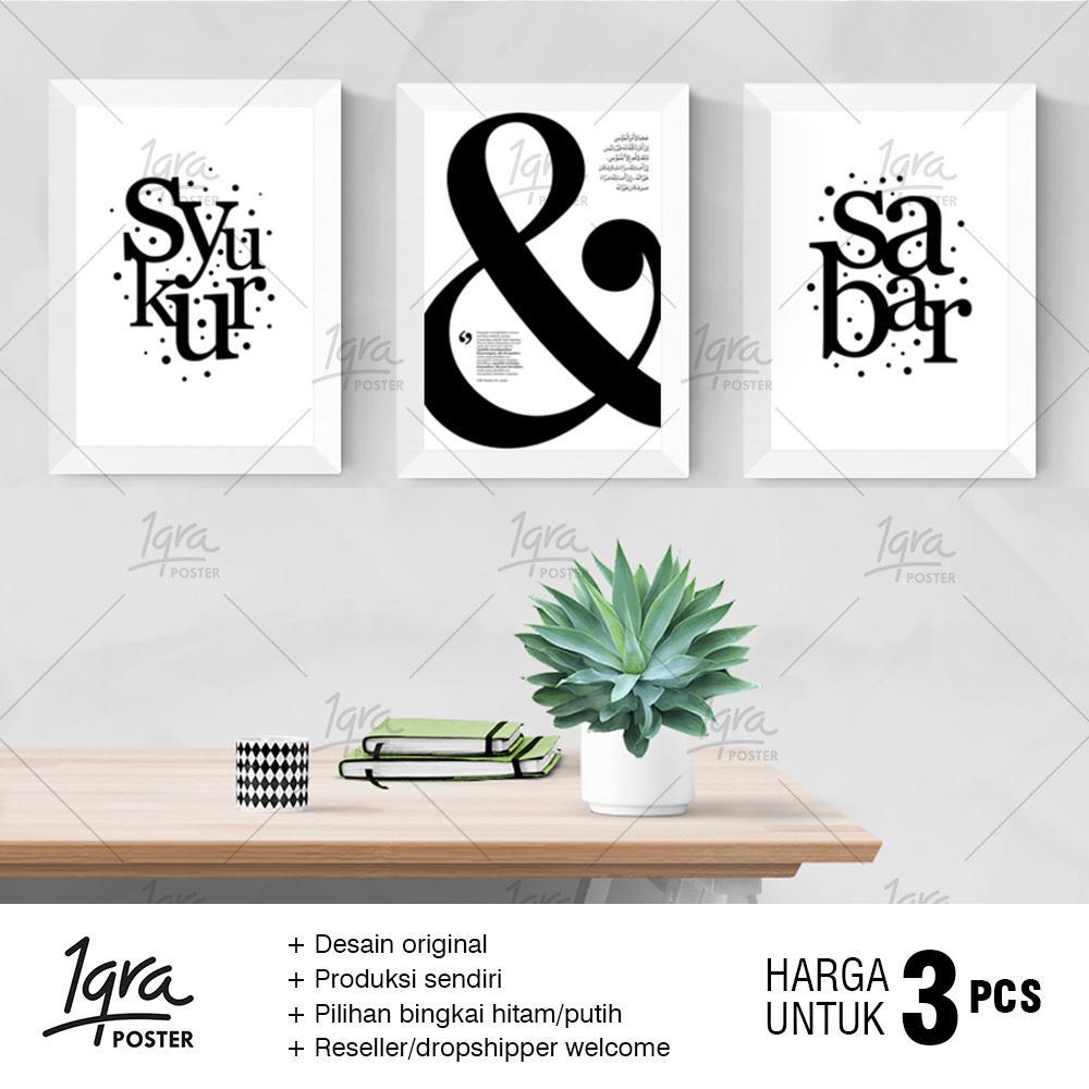 Poster & Bingkai Motivasi Islami - Syukur & Sabar - Pigura A4
