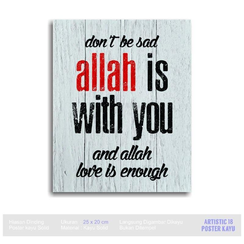 Lukisan Dinding Poster kayu RUSTIC Artistic18 Allah Is Awalys with you
