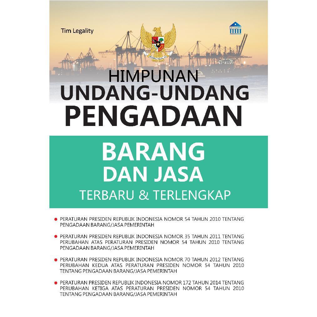 Himpunan Undang-Undang Pengadaan Barang Dan Jasa Terbaru & Terlengkap
