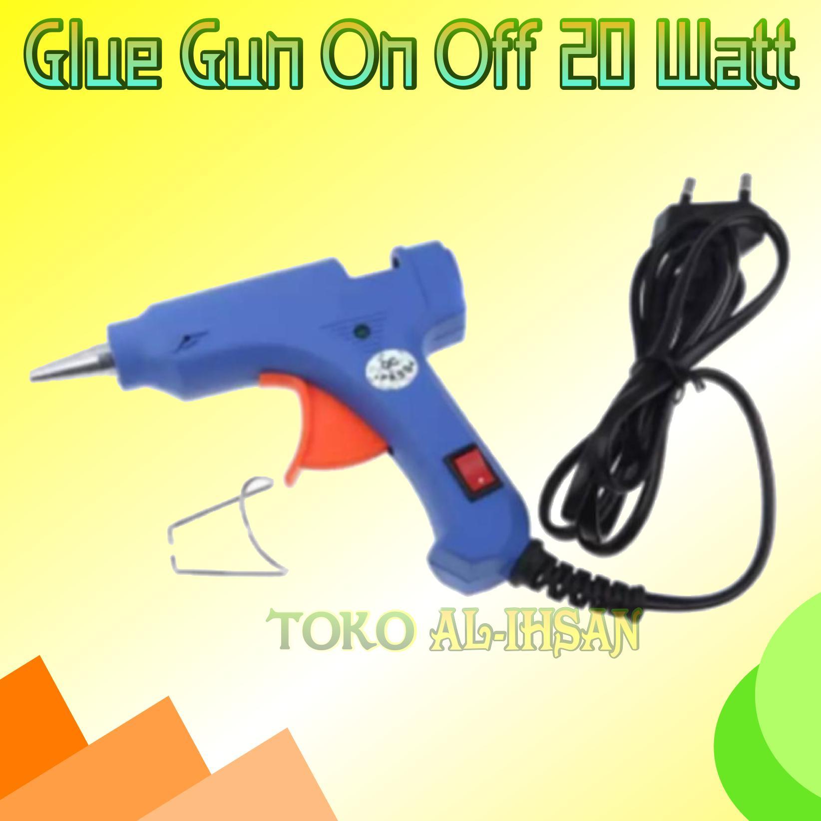 Glue Gun Lem Tembak On Off 20W
