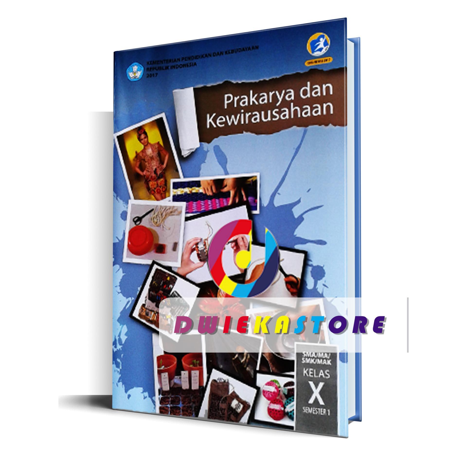 Prakarya dan Kewirausahaan Kelas 10 Semester 1