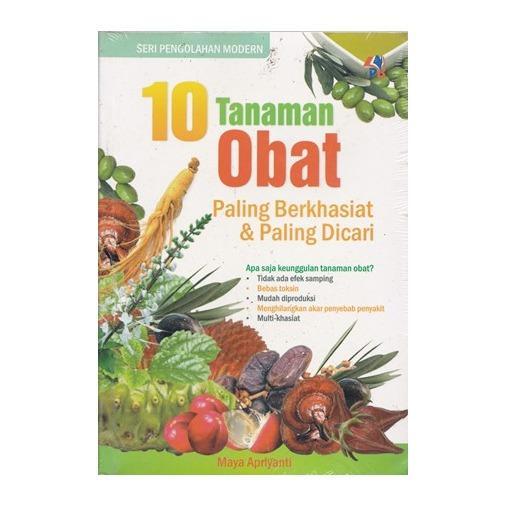 10 TANAMAN OBAT PALING BERKHASIAT & PALING DICARI,  Maya Apriyanti