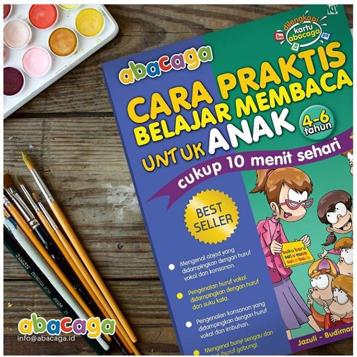Buku Anak - Abacaga; Cara Praktis Belajar Membaca Untuk Anak (4-6 Tahun