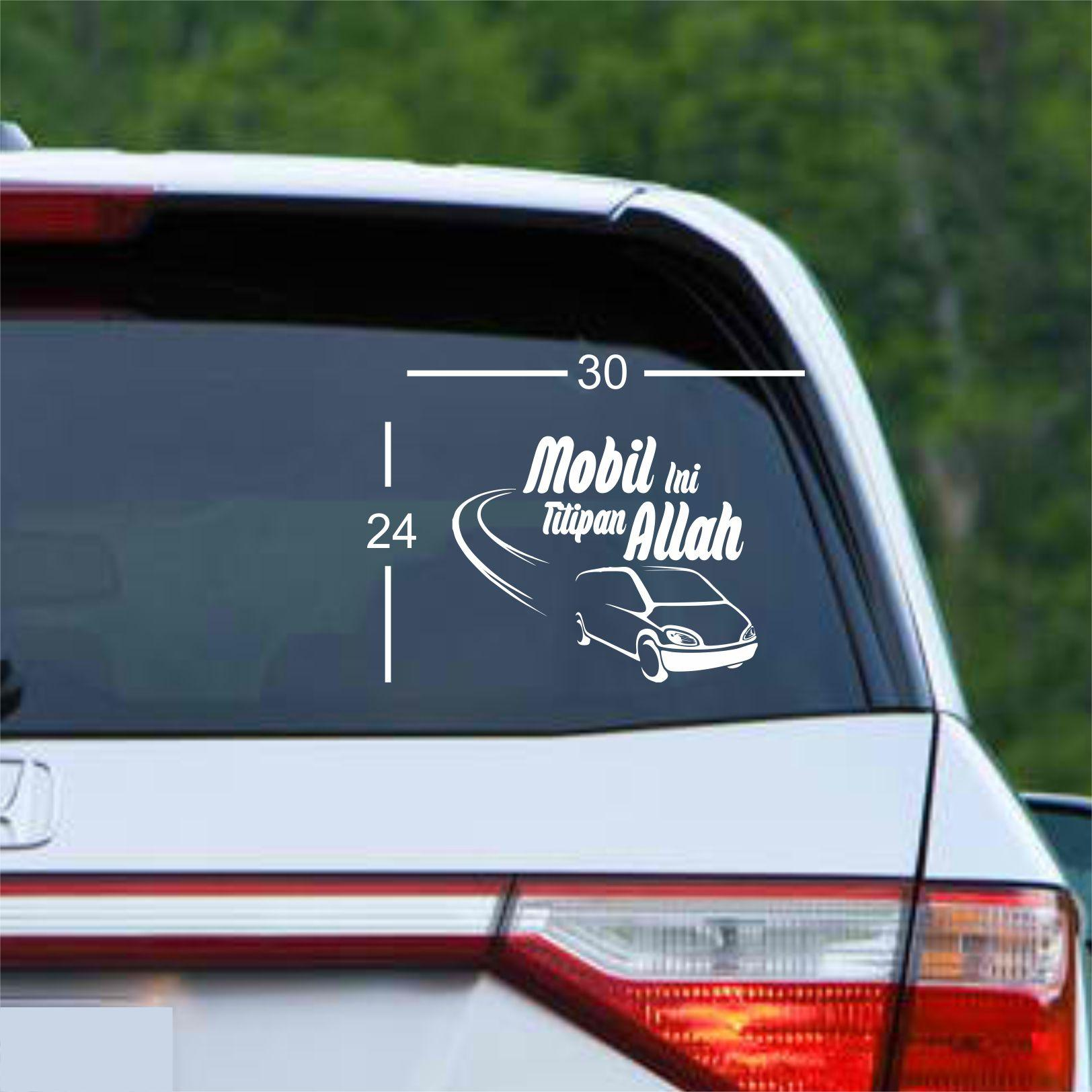 stiker kaca mobil stiker cutting stier custom stiker islami stier gaul stiker mobil kaligrafi premium tulisan mobil ini titipan allah bayar ditempat