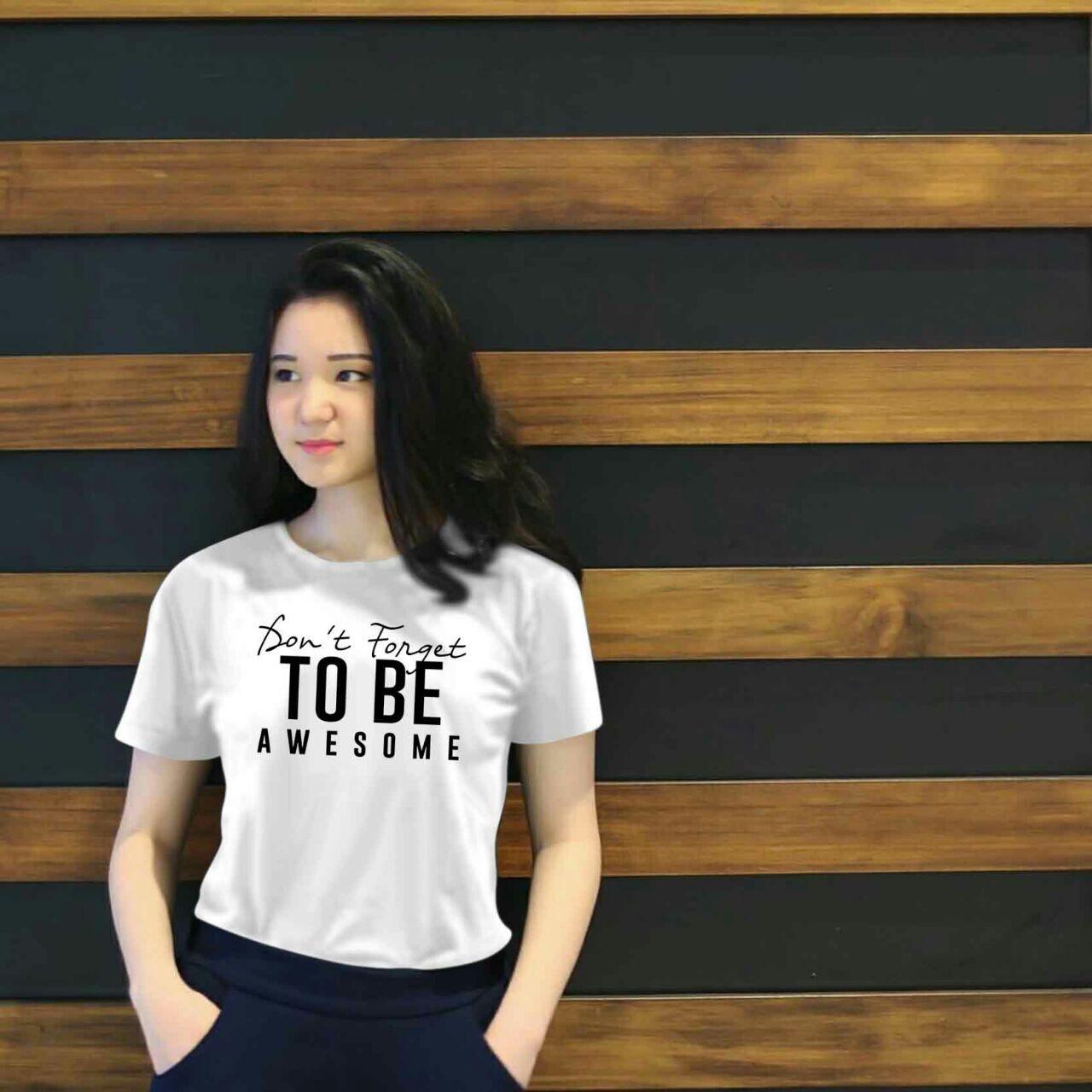 Xavier Kaos Wanita tee to be awesome / T-shirt Distro Wanita / Baju Atasan