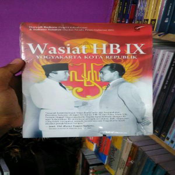 Wasiat HB IX Yogyakarta kota republik - Haryadi Baskoro