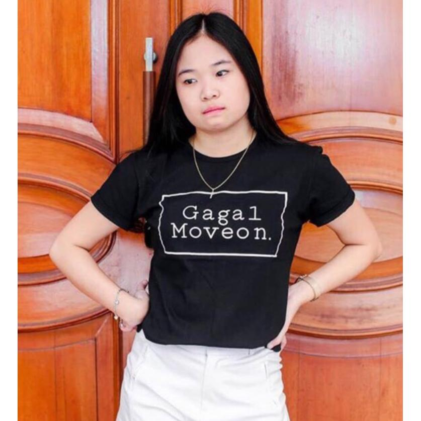 BelovedFashion - T-Shirt Gagal Move On.