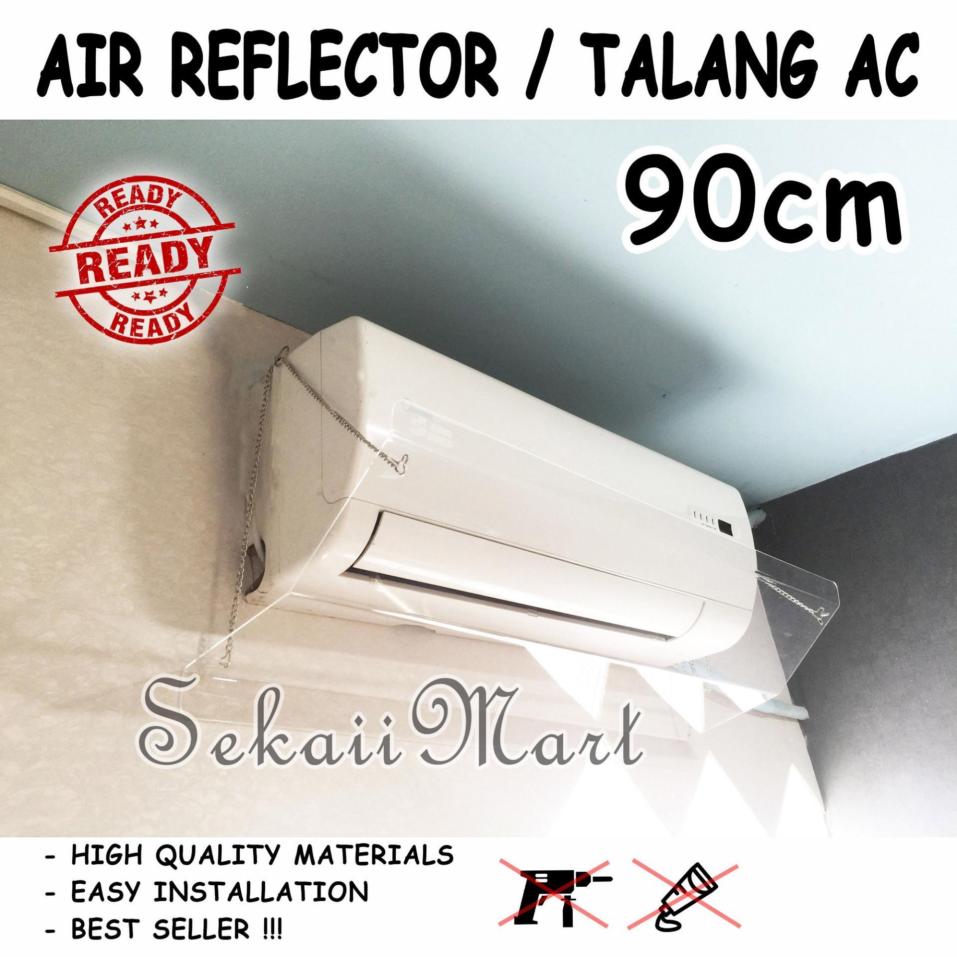 ES90 - TALANG AC ACRYLIC - AKRILIK AC - PENAHAN HEMBUSAN ANGIN AC 90cm
