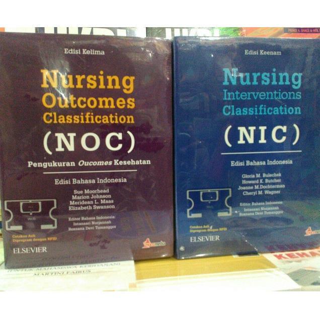 Buku NicNoc / Nursing Interventions Classification & Nursing Outcomes Classification Edisi Bahasa Indonesia