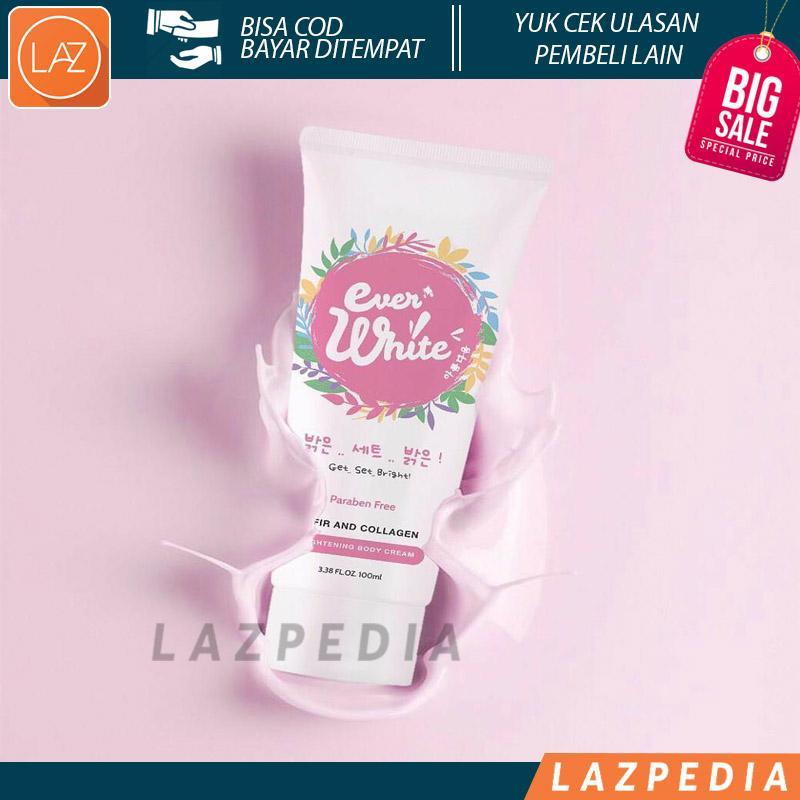 Laz COD - Ever White Instant Brightening Body Cream / Pemutih Badan BPOM Aman Mengandung Bahan
